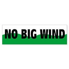 No Big Wind Bumper Bumper Sticker