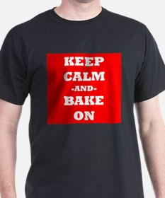 Keep Calm And Bake On (Red) T-Shirt