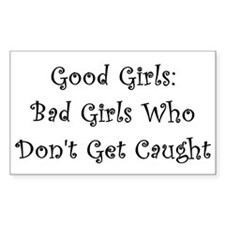 Good Girls Rectangle Decal