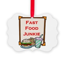fast food junkie.png Ornament