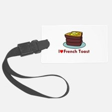 i love french toast.png Luggage Tag