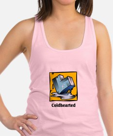coldhearted.jpg Racerback Tank Top