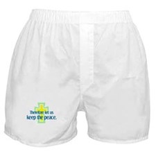 Keep the Peace Boxer Shorts