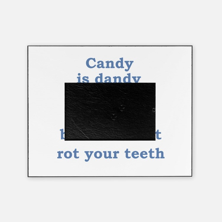 candy is dandy.png Picture Frame
