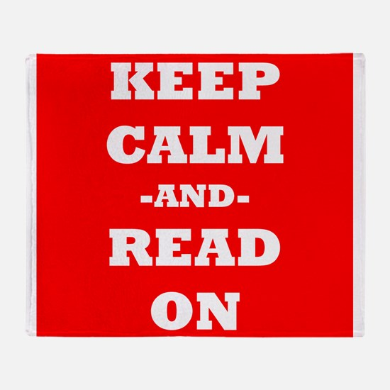 Keep Calm And Read On (Red) Throw Blanket