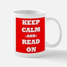 Keep Calm And Read On (Red) Mug