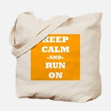 Keep Calm And Run On (Orange) Tote Bag