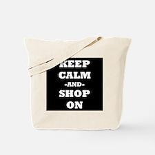 Keep Calm And Shop On (Black) Tote Bag