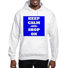 Keep Calm And Shop On (Blue) Hoodie