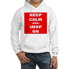 Keep Calm And Shop On (Red) Hoodie