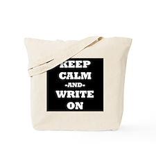 Keep Calm And Write On (Black) Tote Bag