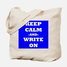 Keep Calm And Write On (Blue) Tote Bag
