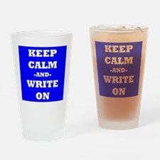 Keep Calm And Write On (Blue) Drinking Glass