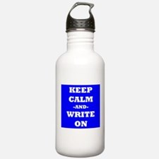 Keep Calm And Write On (Blue) Water Bottle