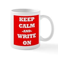 Keep Calm And Write On (Red) Mug