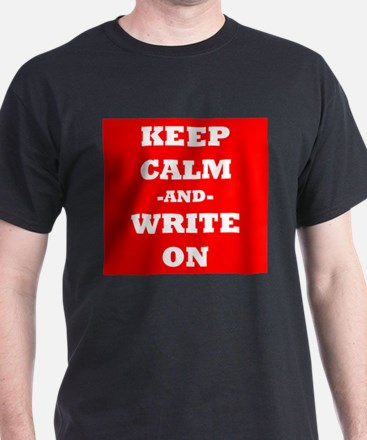 Keep Calm And Write On (Red) T-Shirt