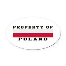 Property Of Poland Oval Car Magnet