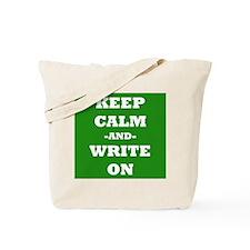 Keep Calm And Write On (Green) Tote Bag