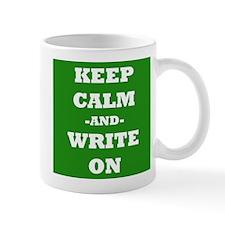 Keep Calm And Write On (Green) Mug