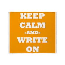 Keep Calm And Write On (Orange) Throw Blanket