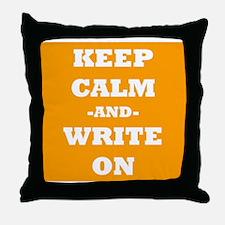 Keep Calm And Write On (Orange) Throw Pillow