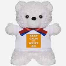 Keep Calm And Write On (Orange) Teddy Bear