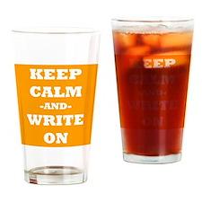Keep Calm And Write On (Orange) Drinking Glass