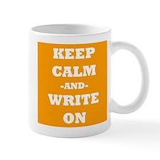 Keep Calm And Write On (Orange) Mug