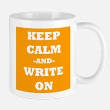 Keep Calm And Write On (Orange) Mug