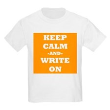 Keep Calm And Write On (Orange) T-Shirt