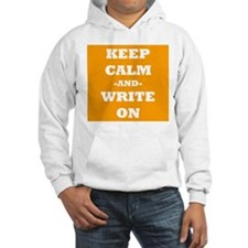 Keep Calm And Write On (Orange) Hoodie