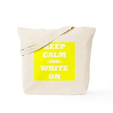 Keep Calm And Write On (Yellow) Tote Bag
