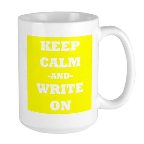 Keep Calm And Write On (Yellow) Mug