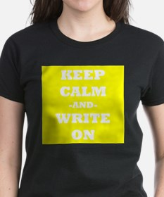 Keep Calm And Write On (Yellow) T-Shirt