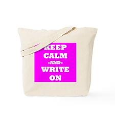 Keep Calm And Write On (Pink) Tote Bag