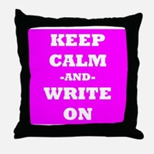 Keep Calm And Write On (Pink) Throw Pillow