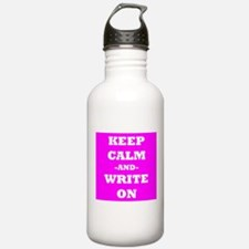 Keep Calm And Write On (Pink) Water Bottle