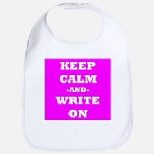 Keep Calm And Write On (Pink) Bib