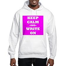 Keep Calm And Write On (Pink) Hoodie