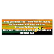 Hebrews 13:5 Bumper Bumper Sticker