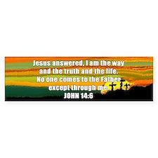 John 14:6 Bumper Bumper Bumper Sticker