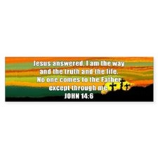 John 14:6 Bumper Bumper Sticker