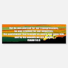Isaiah 53:5 Bumper Bumper Bumper Sticker