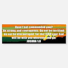 Joshua 1:9 Bumper Bumper Bumper Sticker