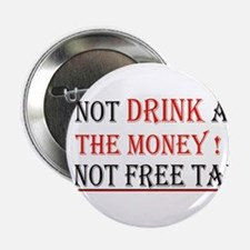 """do not drink 2.25"""" Button"""