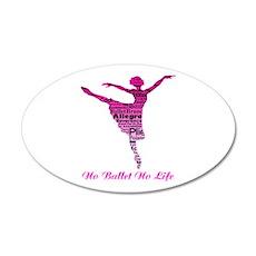 No Ballet No Life 2 Wall Decal