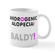 ANDROGENIC ALOPECIA - BALDNESS! Small Mug