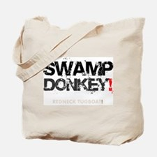 SWAMP DONKEY - REDNECK TUGBOAT! V Tote Bag