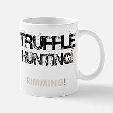 TRUFFLE HUNTING - RIMMING! V Small Mug
