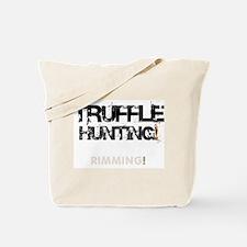 TRUFFLE HUNTING - RIMMING! V Tote Bag
